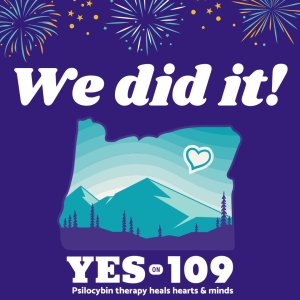 "Measure 109 logo with text ""We did it!"""